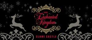 Slane Castle is a magical destination this Christmas